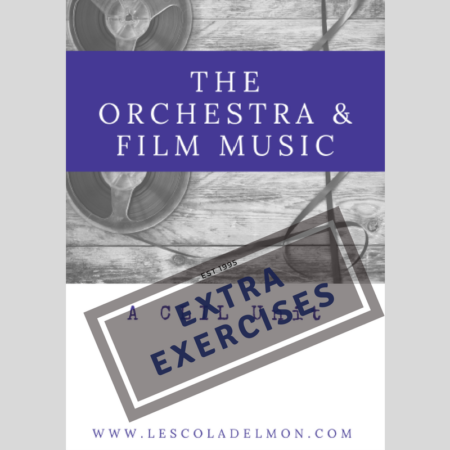 Extra Exercises: The Orchestra & Film Music